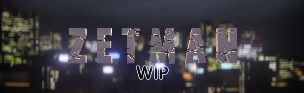 Zetman WIP